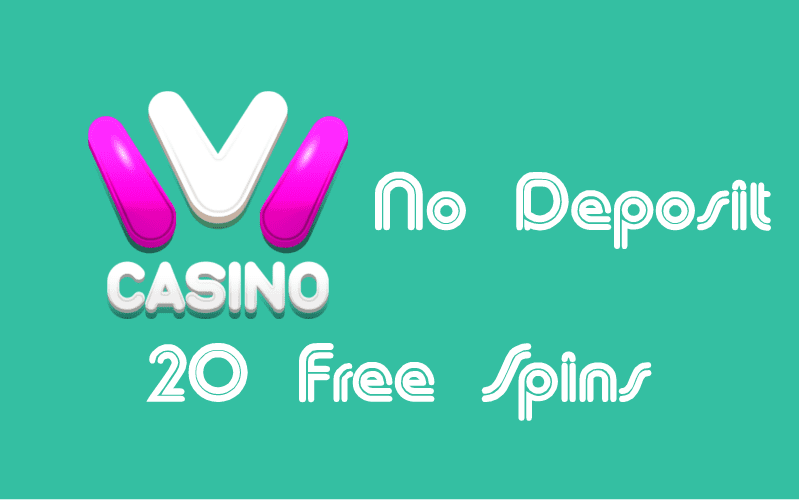ivi casino No Deposit Free Spins