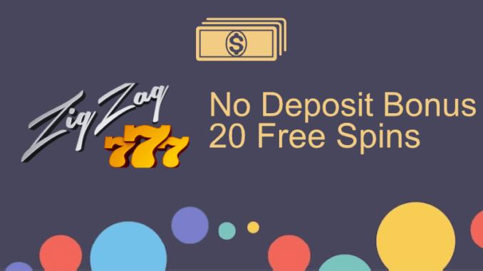 Zigzag777 Casino No Deposit Bonus