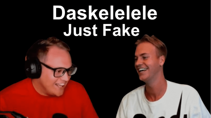 Daskelelele Fake