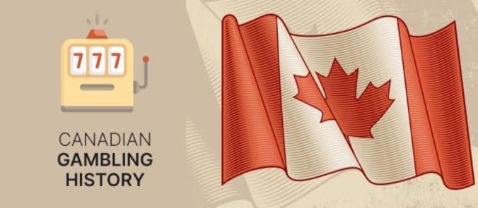 Canadian Gambling History