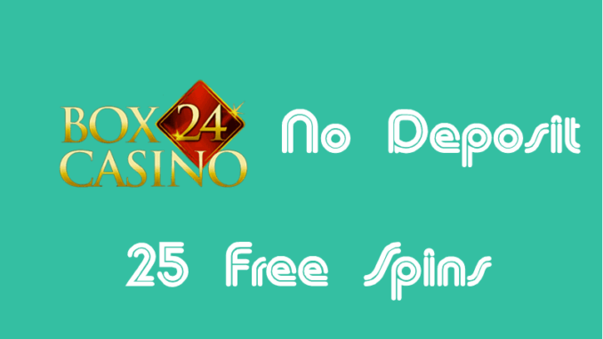 Box24 Casino No Deposit Free Spins