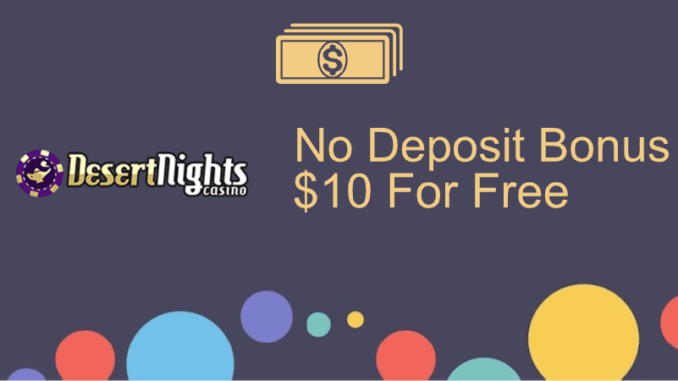 Desert Nights Casino No Deposit Bonus
